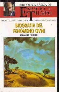 Libro BIOGRAFIA DEL FENOMENO OVNI