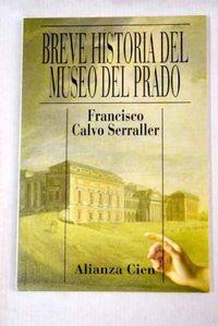 Libro BREVE HISTORIA DEL MUSEO DEL PRADO