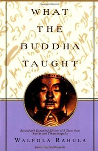 Libro WHAT THE BUDDHA TAUGHT: REVISED AND EXPANDED EDITION WITH TEXTS FROM SUTTAS AND DHAMMAPADA