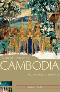 Libro A SHORT HISTORY OF CAMBODIA: FROM EMPIRE TO SURVIVAL