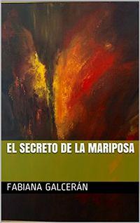 Libro EL SECRETO DE LA MARIPOSA