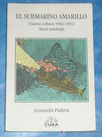 Libro EL SUBMARINO AMARILLO : (CUENTO CUBANO 1966-1991) BREVE ANTOLOGÍA