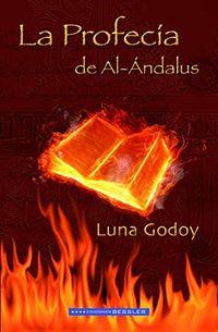 Libro LA PROFECÍA DE AL-ÁNDALUS