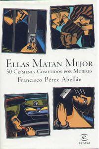Libro ELLAS MATAN MEJOR