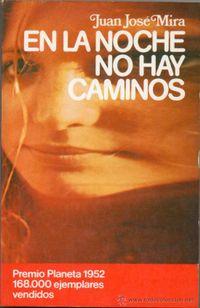 Libro EN LA NOCHE NO HAY CAMINOS