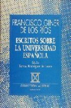 Libro ESCRITOS SOBRE LA UNIVERSIDAD ESPAÑOLA