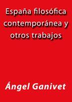 Libro ESPAÑA FILOSÓFICA CONTEMPORÁNEA Y OTROS TRABAJOS