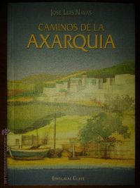 Libro CAMINOS DE LA AXARQUIA