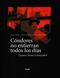 Libro CÓNDORES NO ENTIERRAN TODOS LOS DÍAS