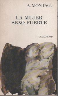Libro LA MUJER, SEXO FUERTE
