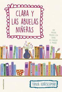 Libro CLARA Y LAS ABUELAS NIÑERAS