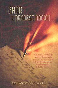 Libro AMOR Y PREDESTINACIÓN