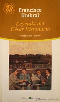 Libro LEYENDA DEL CÉSAR VISIONARIO