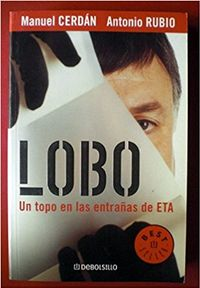 Libro LOBO: UN TOPO EN LAS ENTRAÑAS DE ETA