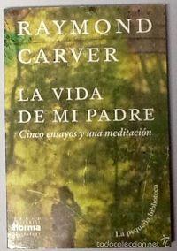 Libro LA VIDA DE MI PADRE: CINCO ENSAYOS Y UNA MEDITACIÓN