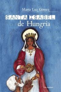 Libro SANTA ISABEL DE HUNGRÍA