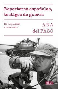 Libro REPORTERAS ESPAÑOLAS, TESTIGOS DE GUERRA