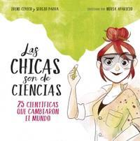 Libro LAS CHICAS SON DE CIENCIAS