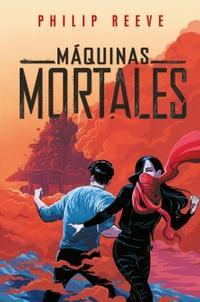 Libro MÁQUINAS MORTALES I.