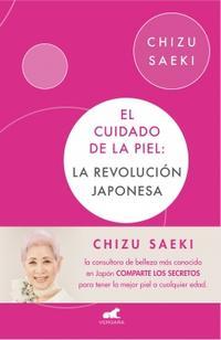Libro EL CUIDADO DE LA PIEL: LA REVOLUCIÓN JAPONESA