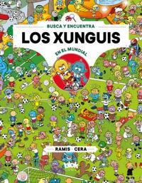 Libro LOS XUNGUIS EN EL MUNDIAL (COLECCIÓN LOS XUNGUIS 12)