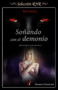 Libro SOÑANDO CON EL DEMONIO (ABRAZANDO LA OSCURIDAD 2)