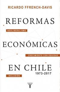 Libro REFORMAS ECONÓMICAS EN CHILE 1973-2017
