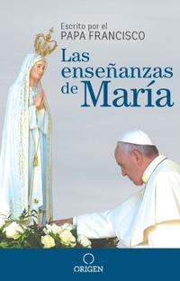 Libro LAS ENSEÑANZAS DE MARÍA