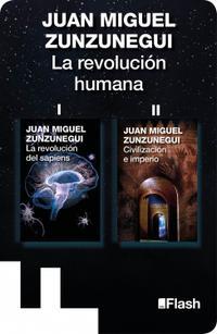 Libro LA REVOLUCIÓN DEL SAPIENS / CIVILIZACIÓN E IMPERIO (LA REVOLUCIÓN HUMANA. UNA HISTORIA DE LA CIVILIZACIÓN 1 Y 2)