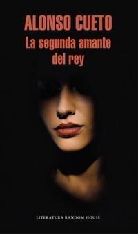 Libro LA SEGUNDA AMANTE DEL REY (MAPA DE LAS LENGUAS)