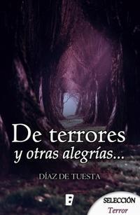 Libro DE TERRORES Y OTRAS ALEGRÍAS