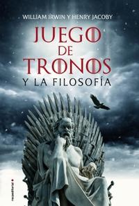 Libro JUEGO DE TRONOS Y LA FILOSOFÍA