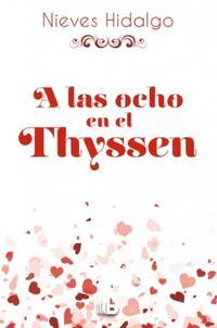 Libro A LAS OCHO EN EL THYSSEN