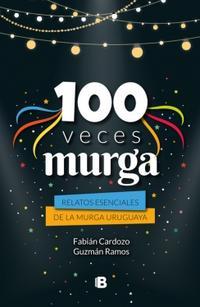 Libro 100 VECES MURGA