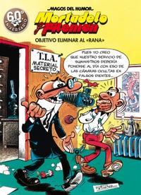 """Libro OBJETIVO ELIMINAR AL """"RANA"""" (MAGOS DEL HUMOR MORTADELO Y FILEMÓN 190)"""