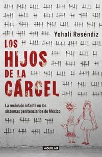 Libro LOS HIJOS DE LA CÁRCEL