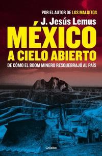 Libro MÉXICO A CIELO ABIERTO