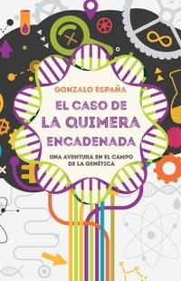 Libro EL CASO DE LA QUIMERA ENCADENADA