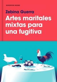 Libro ARTES MARITALES MIXTAS PARA UNA FUGITIVA