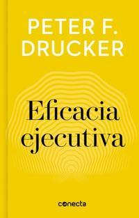 Libro EFICACIA EJECUTIVA (IMPRESCINDIBLES)