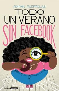 Libro TODO UN VERANO SIN FACEBOOK