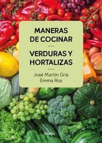 Libro MANERAS DE COCINAR VERDURAS Y HORTALIZAS