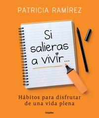 Libro SI SALIERAS A VIVIR...