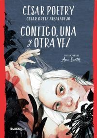 Libro CONTIGO, UNA Y OTRA VEZ (COLECCIÓN #BLACKBIRDS)