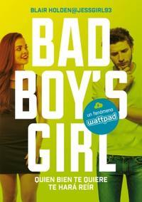 Libro QUIEN BIEN TE QUIERE TE HARÁ REÍR (BAD BOY'S GIRL 4)