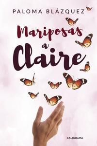 Libro MARIPOSAS A CLAIRE