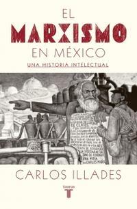 Libro EL MARXISMO EN MÉXICO