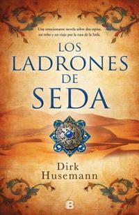 Libro LOS LADRONES DE SEDA