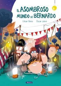 Libro EL ASOMBROSO MUNDO DE BERNARDO