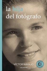 Libro LA HIJA DEL FOTÓGRAFO